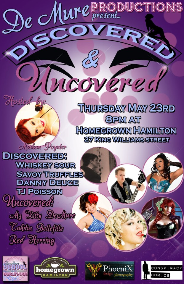 Discovered &#038; Uncovered: A Burlesque Social, Homegrown Hamilton, May 23/13