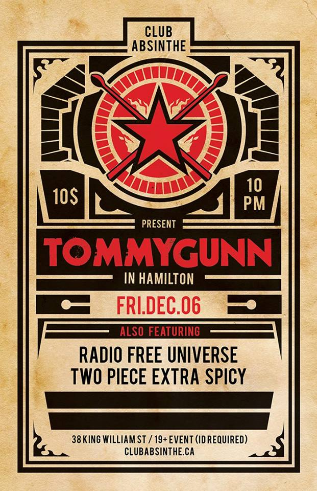 Tommygunn, with guests Radio Free Universe and Two Peace Extra Spicy, Club Absinthe, Dec. 6/13
