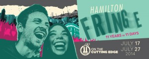 The Hamilton Fringe Kick-Off Event, July 16/14