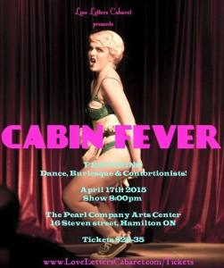 Cabin Fever, The Pearl Company, April 17/15