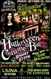 Haunted Hamilton's 15th Annual HALLOWEEN COSTUME BALL, Liuna Station, Oct. 28/16