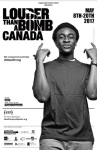 Louder Than a Bomb Canada, May 8 – 20/17