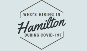 Looking for work?: Who's hiring in Hamilton during COVID-19?