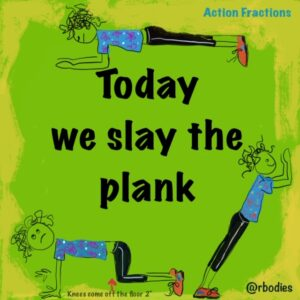 Fitness Fridays: June 26/20: Today we slay the plank!